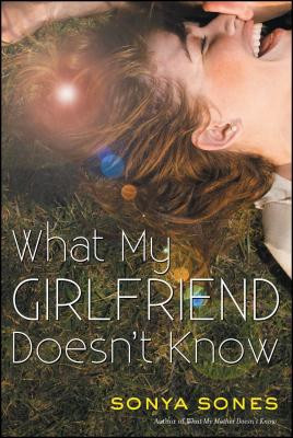 What My Girlfriend Doesn't Know - Sones, Sonya