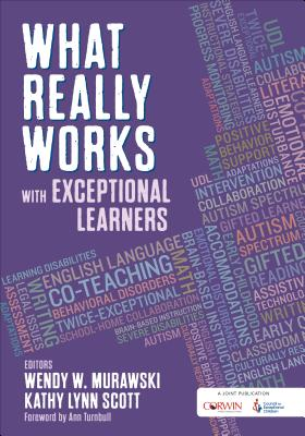 What Really Works with Exceptional Learners - Murawski, Wendy W, and Scott, Kathy Lynn (Editor)