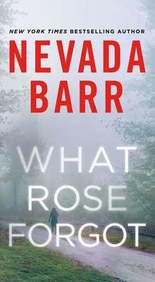 What Rose Forgot - Barr, Nevada