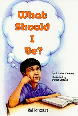 What Should I Be? Grade 4 - Campoy, F Isabel
