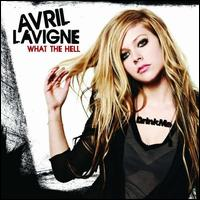 What the Hell - Avril Lavigne