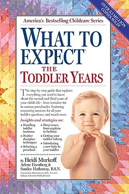 What to Expect the Toddler Years - Murkoff, Heidi