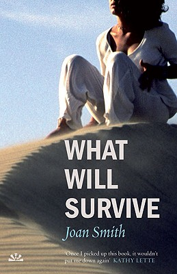 What Will Survive - Smith, Joan