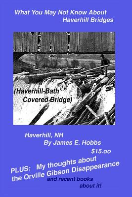 What You May Not Know about Haverhill Bridges - Hobbs, James E