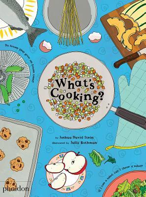 What's Cooking? - Stein, Joshua David