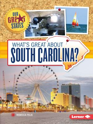 What's Great about South Carolina? - Felix, Rebecca