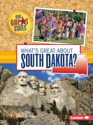 What's Great about South Dakota? - Meinking, Mary