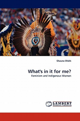 What's in It for Me? - Shiels, Shauna