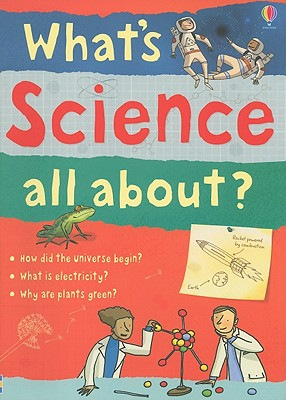 What's Science All About? - Frith, Alex