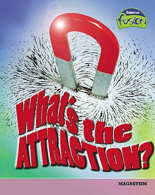 What's the Attraction? - Raum, Elizabeth