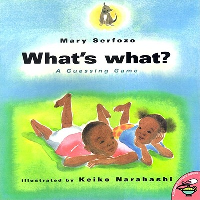 What's What: A Guessing Game - Serfozo, Mary