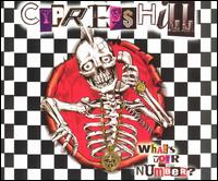 What's Your Number? [CD 2] - Cypress Hill