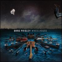 Wheelhouse [Deluxe Edition] - Brad Paisley