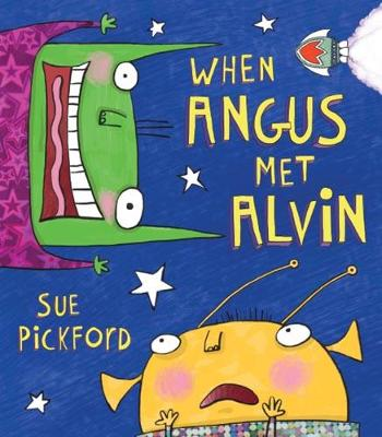 When Angus Met Alvin - Pickford, Sue