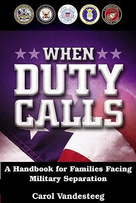 When Duty Calls - Vandesteeg, Carol
