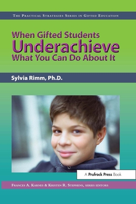 When Gifted Students Underachieve: What You Can Do about It - Rimm, Sylvia