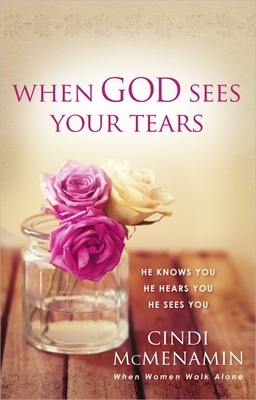 When God Sees Your Tears - McMenamin, Cindi