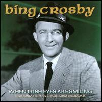 When Irish Eyes Are Smiling - Bing Crosby