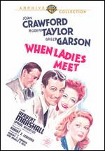 When Ladies Meet - Anita Loos; Robert Z. Leonard; S.K. Lauren