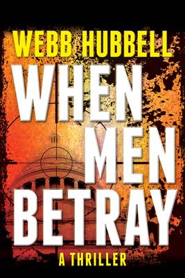 When Men Betray - Hubbell, Webb