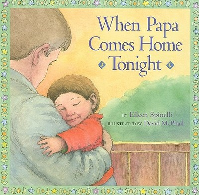 When Papa Comes Home Tonight - Spinelli, Eileen