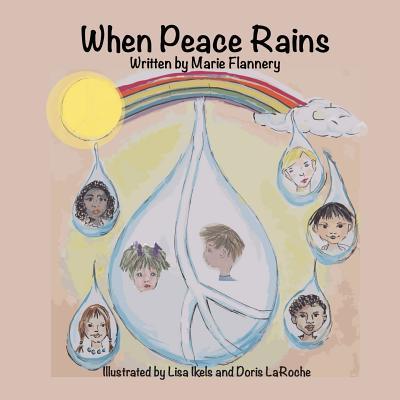 When Peace Rains - Flannery, Marie