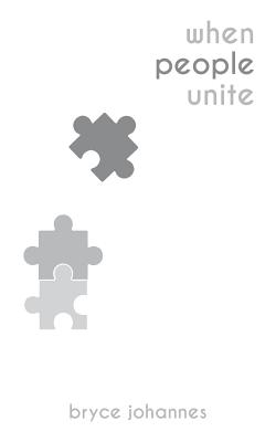 When People Unite - Johannes, Bryce