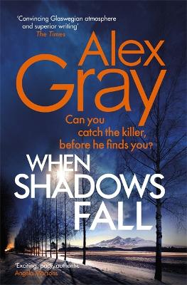 When Shadows Fall: Have you discovered this million-copy bestselling crime series? - Gray, Alex