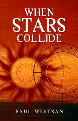 When Stars Collide - Westran, Paul