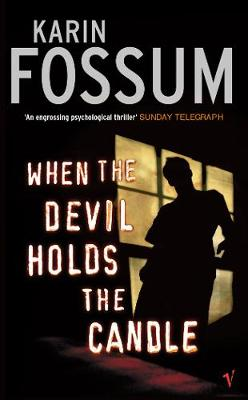 When the Devil Holds the Candle - Fossum, Karin