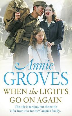 When the Lights Go on Again - Groves, Annie