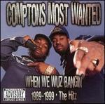 When We Wuz Bangin' 1989-1999: The Hitz [Clean]