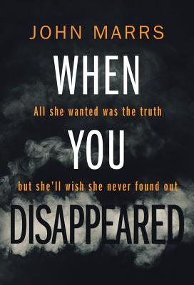 When You Disappeared - Marrs, John