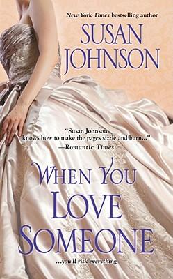 When You Love Someone - Johnson, Susan