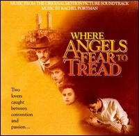 Where Angels Fear to Tread (Soundtrack) - Rachel Portman