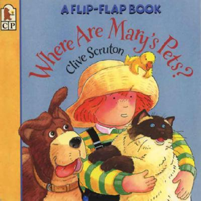 Where Are Mary's Pets?: A Flip-Flap Book -