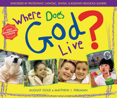 Where Does Jesus Live - Gold, August, and Gold, August (Illustrator), and Perlman, Matthew J