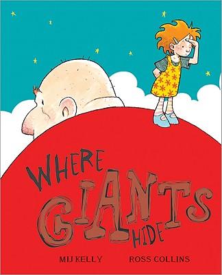 Where Giants Hide - Kelly, Mij