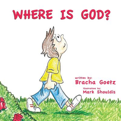 Where Is God? - Goetz, Bracha