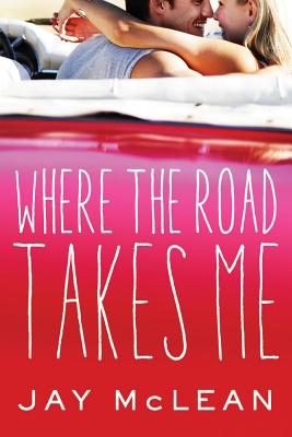 Where the Road Takes Me - McLean, Jay