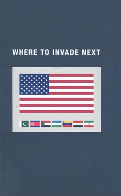 Where to Invade Next - Elliott, Stephen, and McSweeney's Books