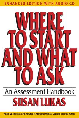 Where to Start and What to Ask: An Assessment Handbook - Lukas, Susan