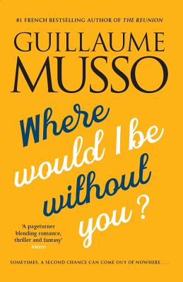 Where Would I be without You? - Musso, Guillaume