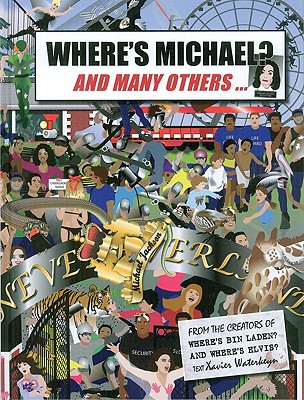Where's Michael?: And Many Others... - Waterkeyn, Xavier (Text by)