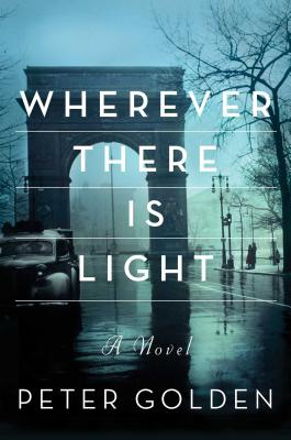 Wherever There Is Light - Golden, Peter