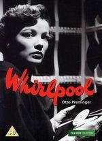 Whirlpool - Otto Preminger