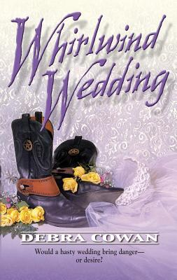 Whirlwind Wedding - Cowan, Debra