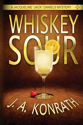Whiskey Sour - Konrath, J A