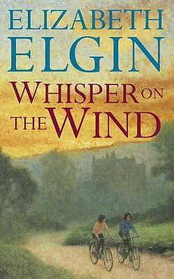 Whisper on the Wind - Elgin, Elizabeth