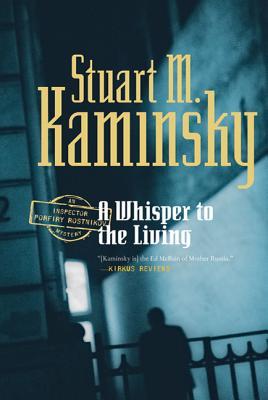 Whisper to the Living - Kaminsky, Stuart M